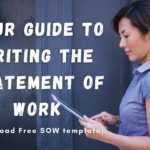 Your guide to writing the Statement Of Work (Download Free SOW Template)