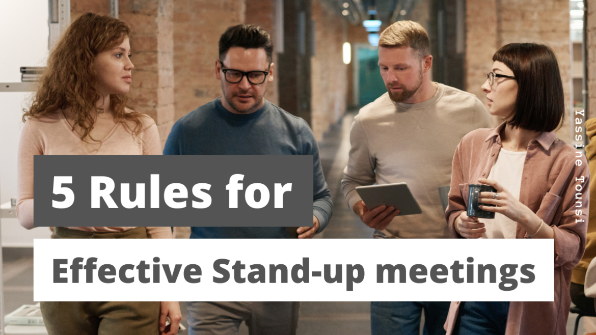 5 rules for effective stand-up meeting