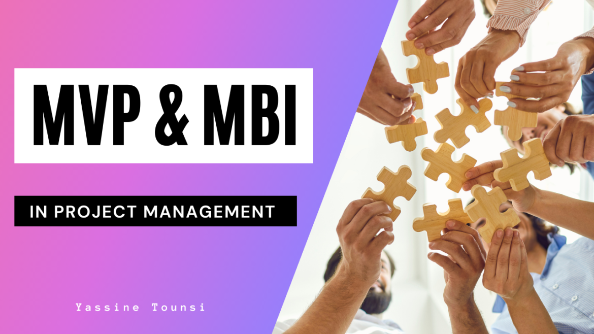 MVP & MBI in project management